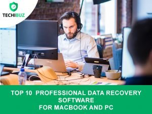 Professional Data recovery Software For Macbook And PC techibuz