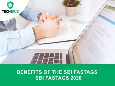 Benefits of The SBI FASTags