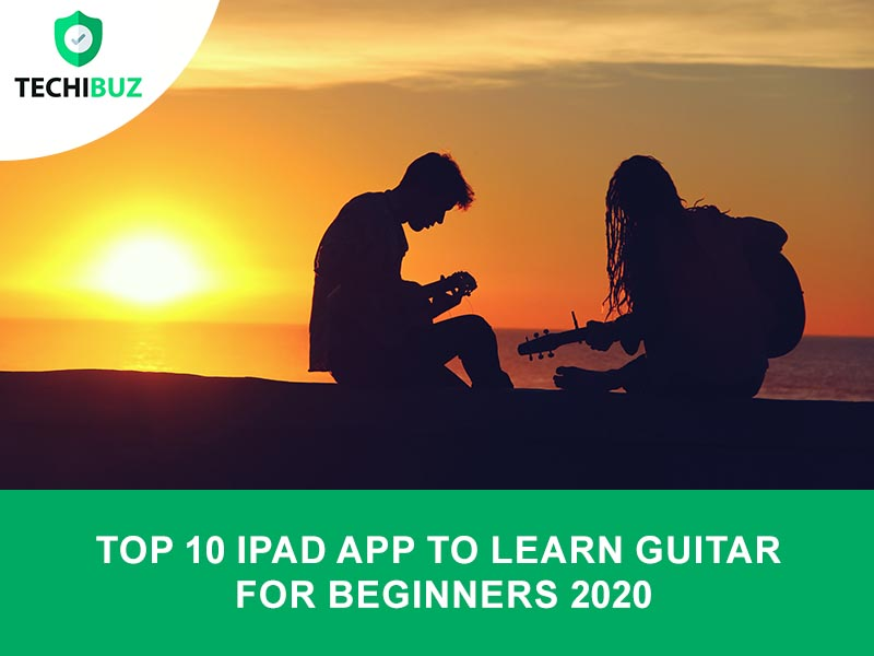 iPad App To Learn Guitar For Beginners