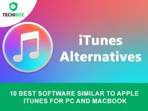 Software Similar To Apple iTunes For Pc And MacBook