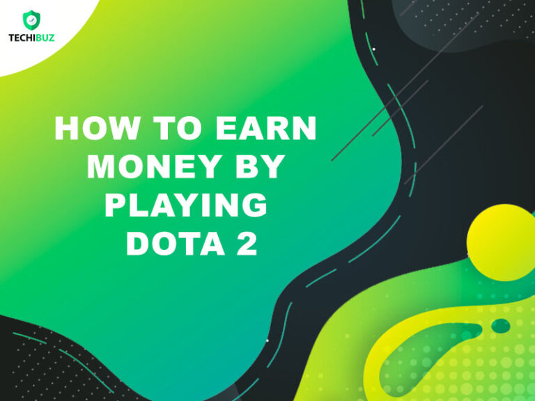 How To Earn Money By Playing Dota 2